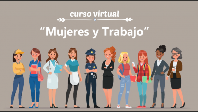 Curso Virtual: Mujeres y Trabajo.